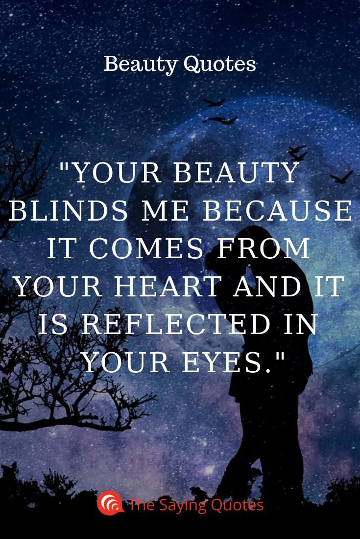100 Beautiful Quotes That Will Make Your Day Magical The Saying Quotes Beautiful Eyes Quotes Beautiful Quotes Your Eyes Quotes