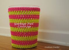 Garbage can cover... free pattern. Too bad mine is more rectangle! I may just have to invest in a new bathroom trash can JUST for this! lol.