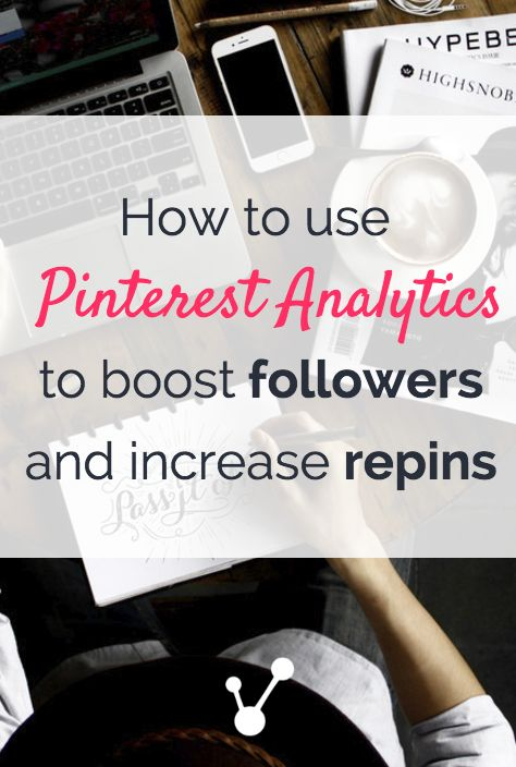 Anna from White glove social media shows you how to use Pinterest Analytics to get more Followers and Repins!