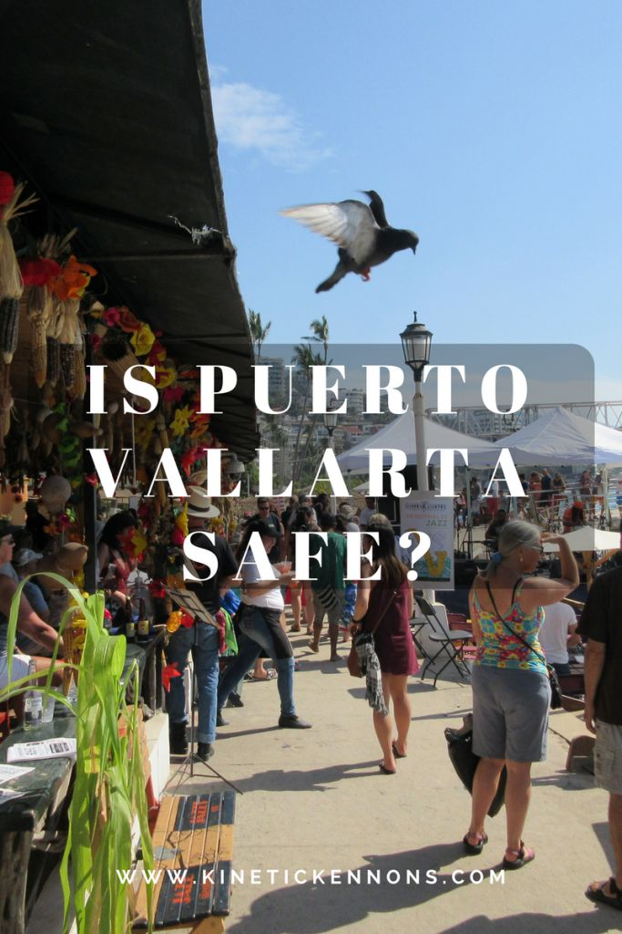 Safety in Puerto Vallarta: What You Need to Know http://www.kinetickennons.com/safety-puerto-vallarta-need-know/?utm_campaign=coschedule&utm_source=pinterest&utm_medium=Kinetic&utm_content=Safety%20in%20Puerto%20Vallarta%3A%20What%20You%20Need%20to%20Know