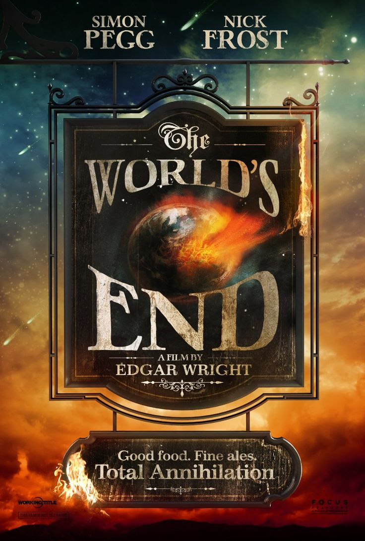 """The World's End - Aside for """"Star Trek"""" this is the only absolute must see for the summer."""