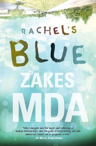 RACHEL'S BLUE by Zakes MDA, South Africa: Kwela