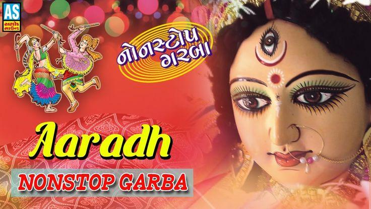 """Aaradh"" Gujarati Nonstop Garba || Navratri Nonstop Gujarati Garba Songs..."