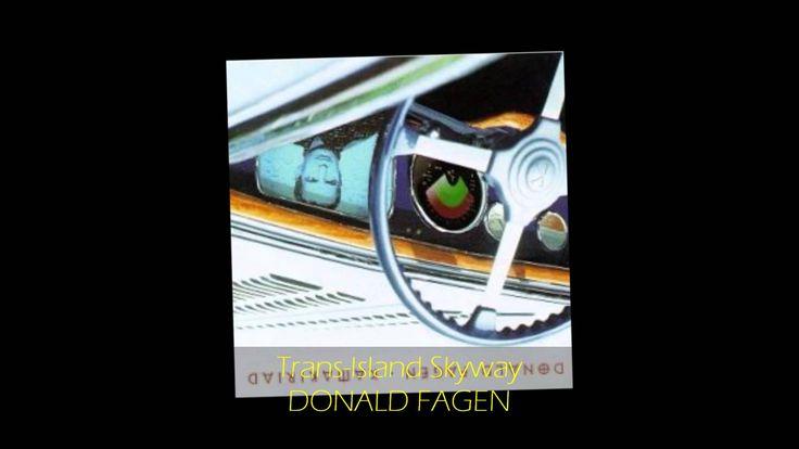Donald Fagen - TRANS-ISLAND SKYWAY