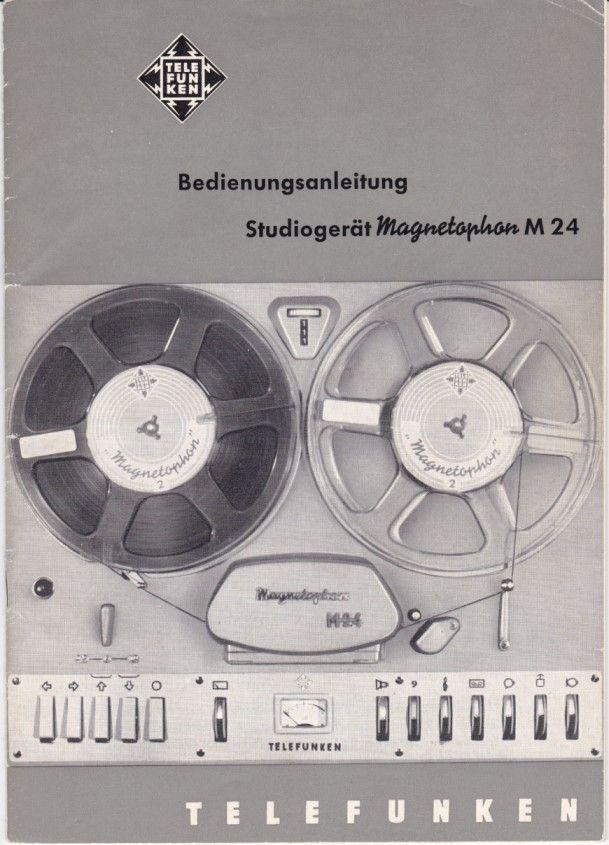 http://www.sterkrader-radio-museum.de/Telefunken%20Magnetophon%20M24.Bedienungsanl..jpg