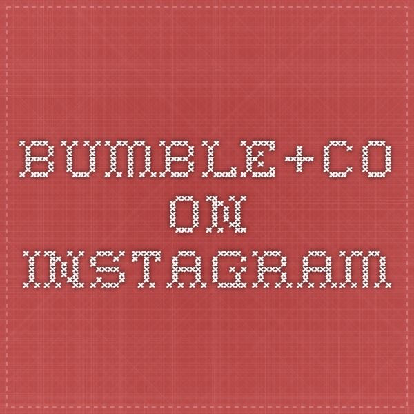 Bumble&Co. is now on Instagram!
