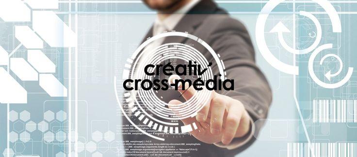 Créativ'cross Média : nouveaux outils et nouvelles méthodes de publicité digitale