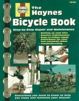 The Haynes bicycle book : the Haynes repair manual for maintaining and repairing your bike / by Bob Henderson.