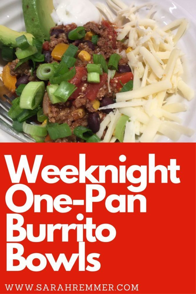 Easy, yummy, Weeknight One-Pan Burrito Bowls. Kid-friendly meal, great for leftovers too!