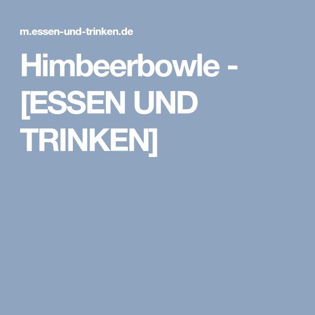 Himbeerbowle - [ESSEN UND TRINKEN]
