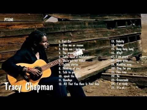 Tracy Chapman's Greatest Hits Best Of Tracy Chapman - YouTube