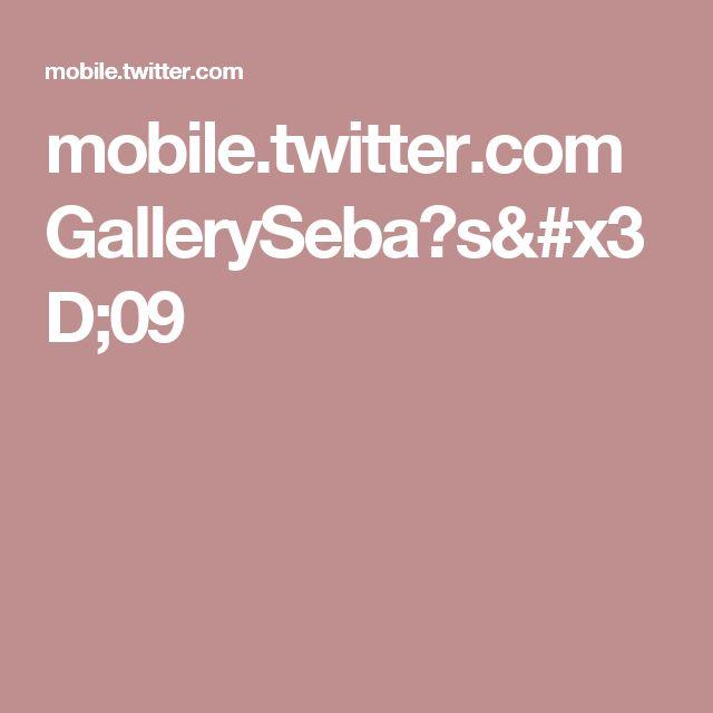 mobile.twitter.com GallerySeba?s=09