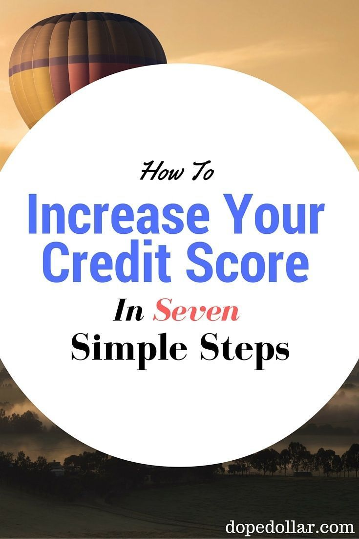 How To Improve Your Credit Score Fast & Quick (7 Easy Steps)