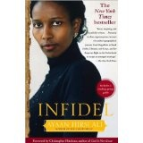 The Infidel - by Ayaan Hirsi Ali, 2006  [non-fiction]