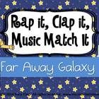 Rap it, Clap it, Music Match it is an activity that challenges students to say the name of the picture on 12 thematic cards, clap it to and match it to music notes.
