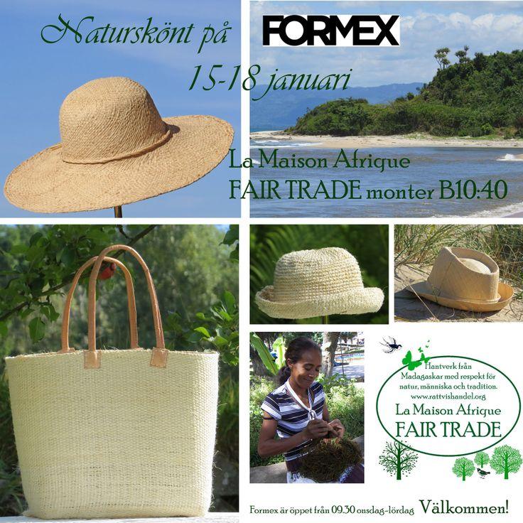 Formex 15-18 January 2014. Welcome to La Maison Afrique FAIR TRADE stand B10:40! Natursköna hattar, väskor, korgar.