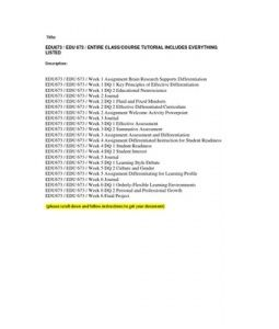 EDU673 / EDU 673 / ENTIRE CLASS/COURSE TUTORIAL INCLUDES EVERYTHING LISTED