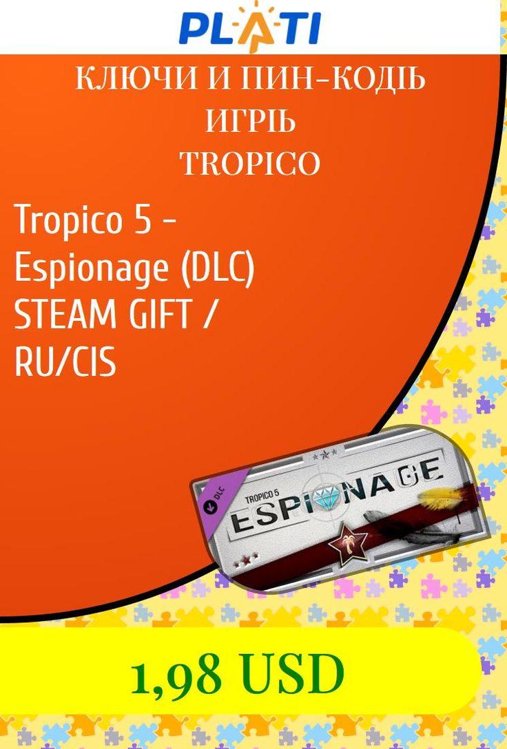 Tropico 5 - Espionage (DLC) STEAM GIFT / RU/CIS Ключи и пин-коды Игры Tropico