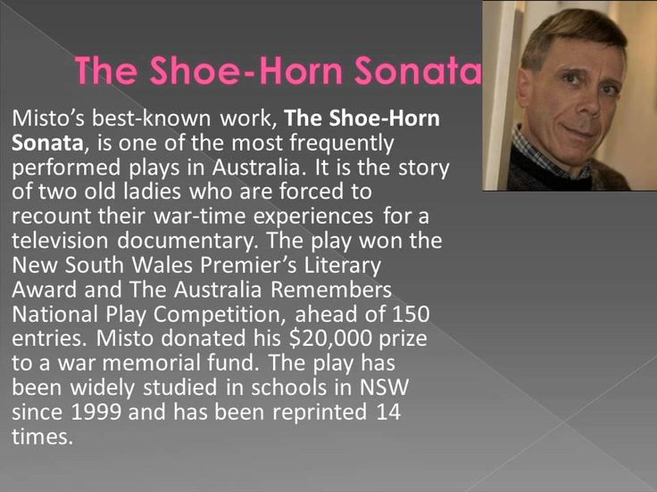 john misto shoe horn sonata essay Understanding john misto's 'the shoe-horn sonata' in the context of distinctively visual unpacking the syllabus requirements misto's purpose the 'shoe-horn sonata' as distinctively visual drama as a form: visual techniques: techniques assisting the visualisation process as opposed to pictures and film, poetry, plays and novels involve us looking beyond what we see with our eyes.