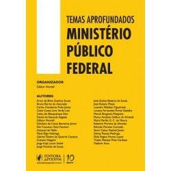 Temas Aprofundados do Ministério Público Federal - Editora Juspodivm - http://www.leinova.com.br/temas-aprofundados-do-ministerio-publico-federal-juspodivm-edilson-vitorelli
