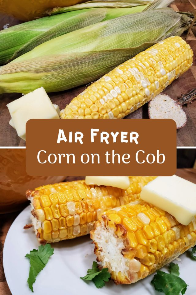 Air Fryer Corn on the Cob House of Faucis Recipe in