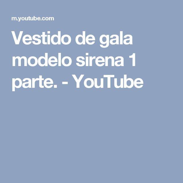 Vestido de gala modelo sirena 1 parte. - YouTube