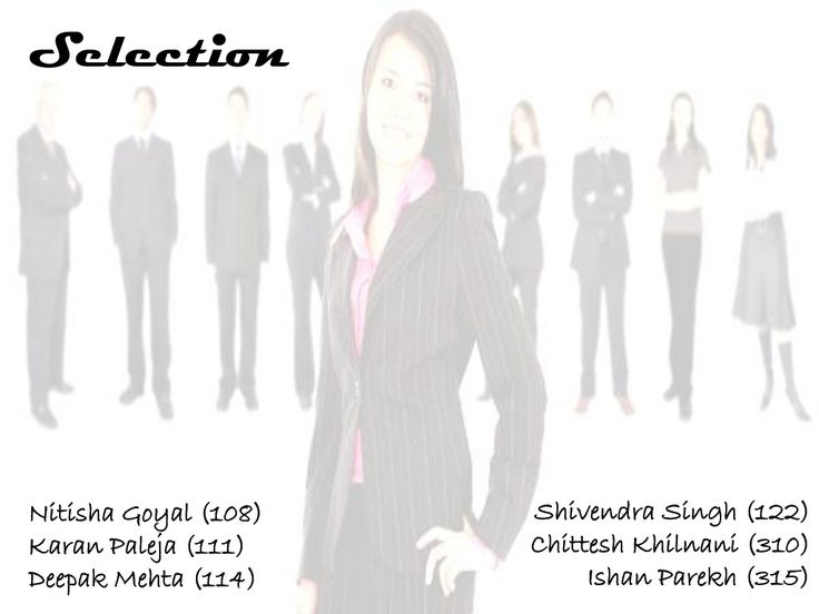 Selection & Recruitment in HRM by Ishan Parekh via slideshare