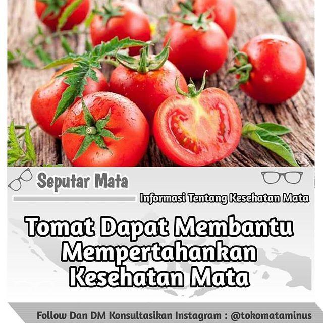 New The 10 Best Food Ideas Today With Pictures Tag Teman Kamu Yang Matanya Rabun Selain Dapat Dipakai Untuk Menjaga Keseha Nutrisi Tomat Resep Sehat