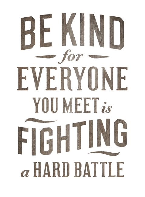 be kind: Remember This, Be Nice, Simon Walker, Be Kind, So True, Favorite Quotes, Bekind, True Stories, Kind Matter