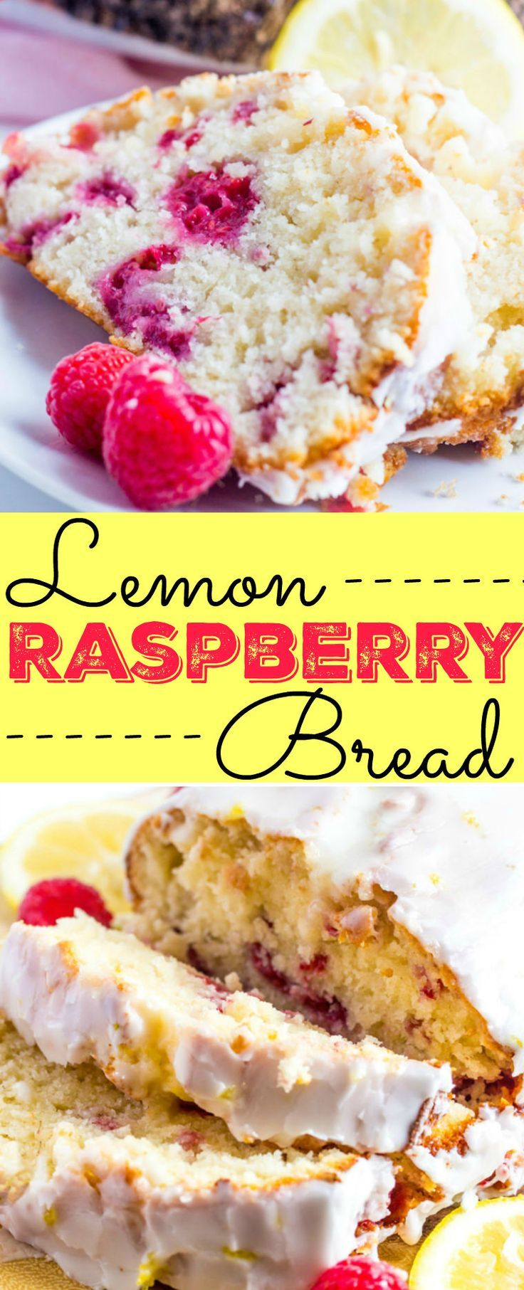 Lemon Raspberry Bread - a delicious quick bread perfect for breakfast or snack. (Baking Cakes Lemon Loaf)