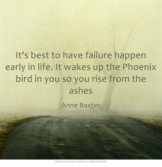 Inspirational Quotes About Failure: 47 Best Images About Phoenix Rising From Ashes On