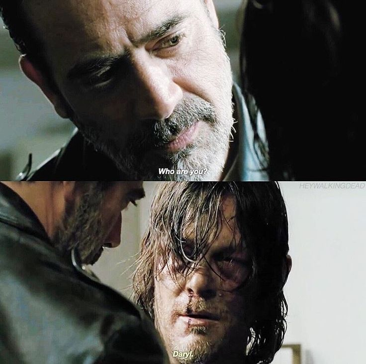 """Who are you?"" ""Daryl."""