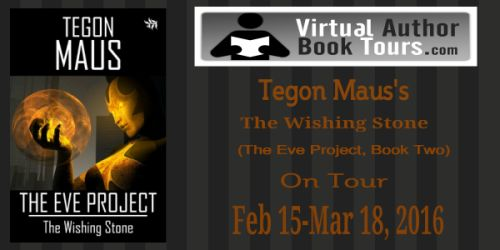 #interview with Tegon Maus, #author of 'The Wishing Stone', Book 2 of 'The Eve Project' #series @tego