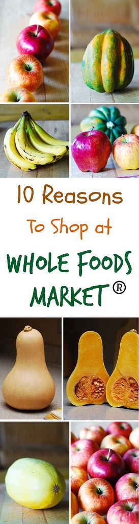 10 Reasons why I like to Shop at Whole Foods Market®: organic produce, natural products, high quality seafood and meat without antibiotics or growth hormones, unbromated and unbleached flour, their dedication to GMO labeling, and many other reasons... #BH #ad