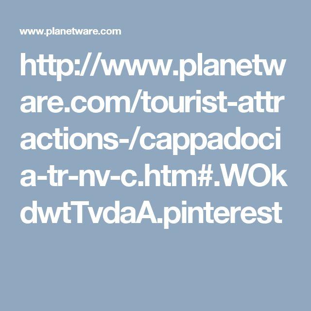 http://www.planetware.com/tourist-attractions-/cappadocia-tr-nv-c.htm#.WOkdwtTvdaA.pinterest