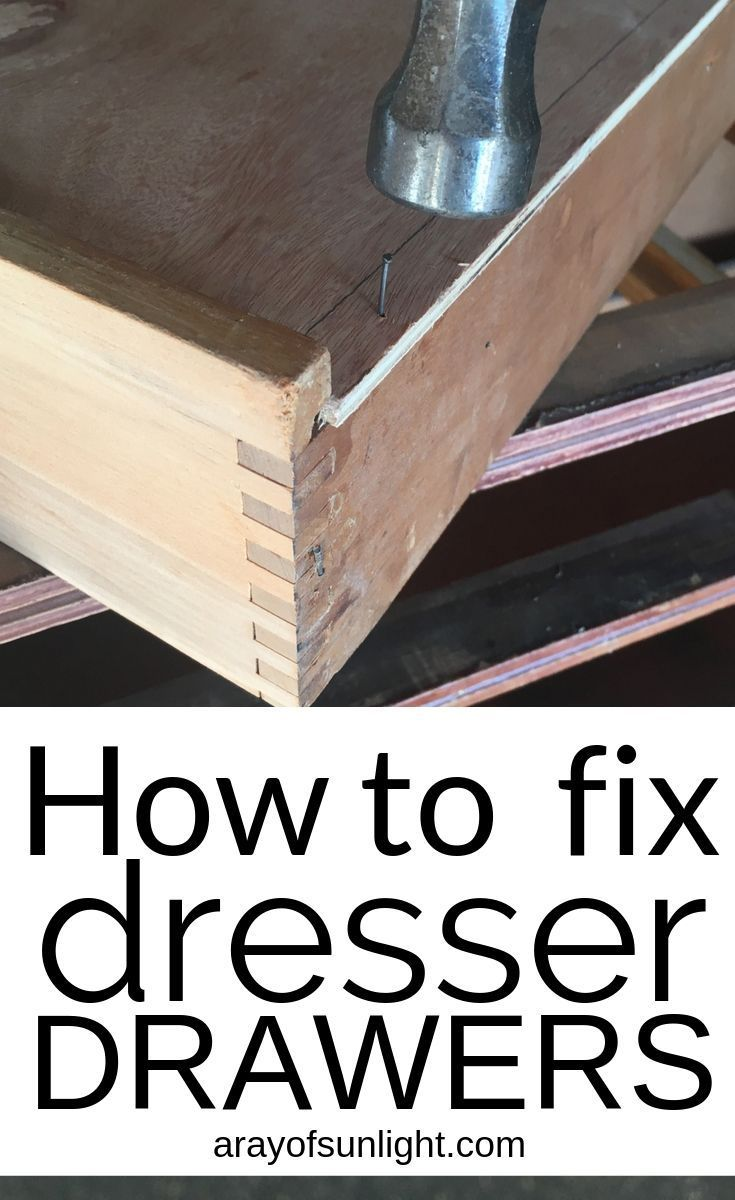 How To Fix Old Dresser Drawers That Stick In 2020 Old Dresser Drawers Diy Furniture Redo Dresser Drawers