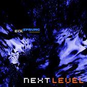 """""""Next Level - EP"""" von Ecksprung in iTunes"""