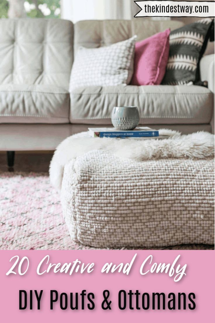 20 Creative And Comfy Diy Poufs Ottomans The Kindest Way Diy Ottoman Pouf Ottoman Diy Diy Pouf