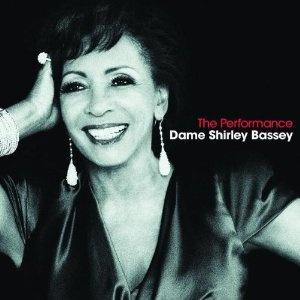 Shirley Bassey: The Performance