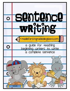This download includes a variety of resources that you will need to teach your beginning writers how to write a complete sentence.This download...Schools, Structures United, Teaching Sentence Writing, Languages Art, 1St Grades, Kids, Writing Complete Sentence, Sentence Structures, First Grade
