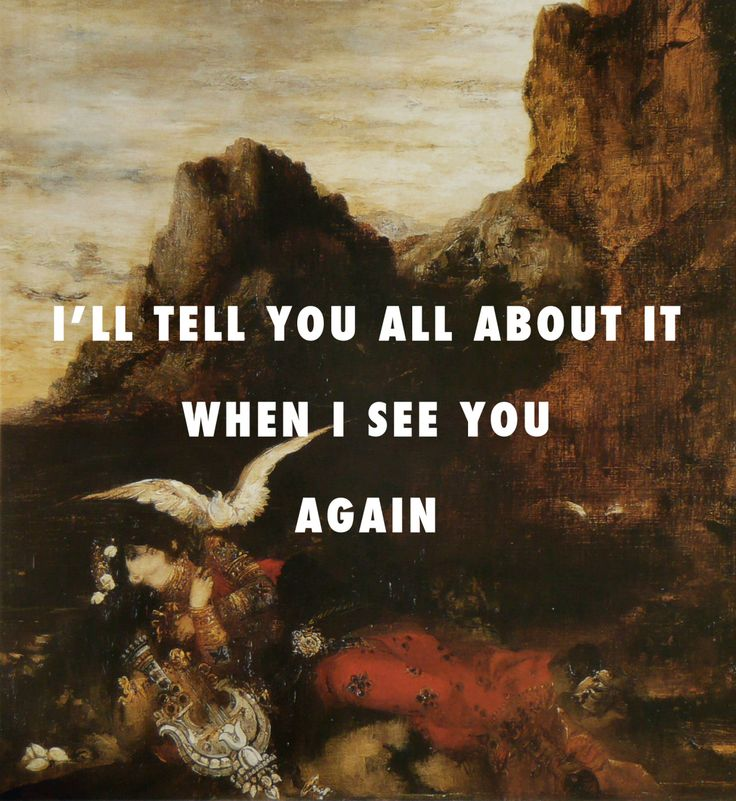 It's been a long day without you, Sappho, my friendDeath of Sappho (1870), Gustave Moreau / See You Again, Wiz Khalifa ft. Charlie Puth