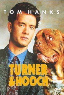 """Turner & Hooch"" (dir. Roger Spottiswoode, 1989) --- Detective Scott Turner (Tom Hanks) must adopt the dog of a dead man to help him find the murderer. Also starring Mare Winningham and Craig T. Nelson."