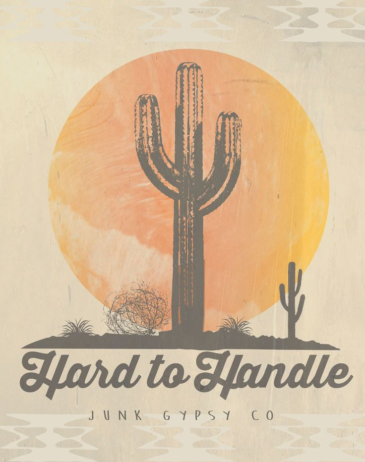 HARD TO HANDLE . . . . yes sir. {junk gypsy co}
