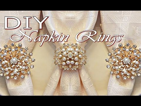 DIY Tutorial Napkin Rings (Dollar Tree Napkin Holders and Totally Dazzled Brooches) - YouTube