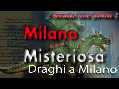 i Draghi nella storia, nelle tradizioni e nelle leggende Milanesi