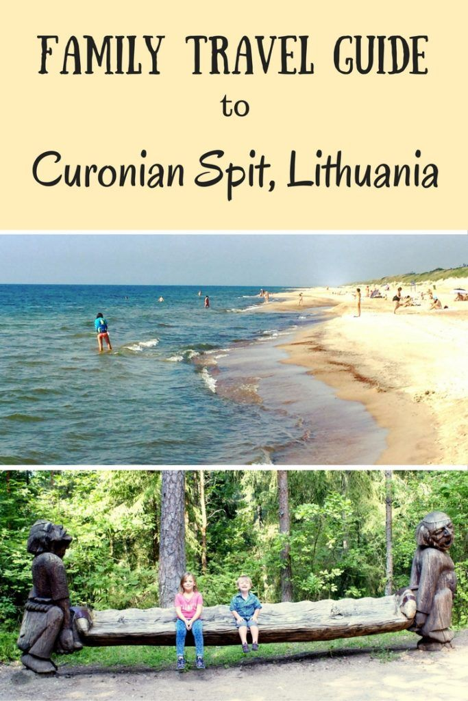 Family Travel Guide to Curonian Spit, Lithuania - the most captivating place you've never heard of!