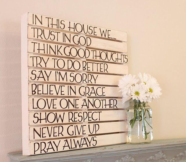 love this signIdeas, Pallets Wall, Pallets Art, Quote, Palletart, Diy Wall Art, House Rules, Wood Pallets, Families Rules