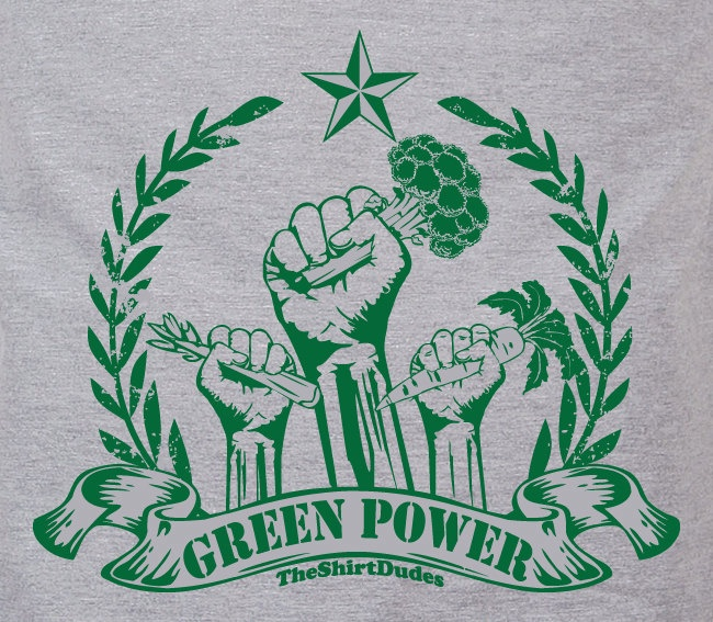 GREEN Power Vegan Revolution t-shirt - Yea! Eat your greens!!!