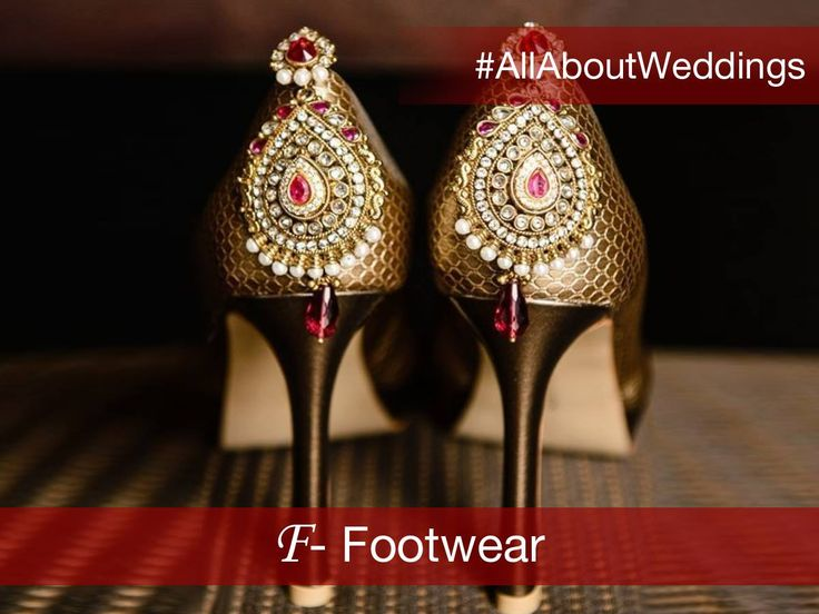 #AllAboutWeddings: Footwear While selecting your wedding attire, it is equally important to take time out to pick the perfect footwear. Complete your ensemble with a comfortable pair of shoes that amp up your style and keep you relaxed during the festivities.