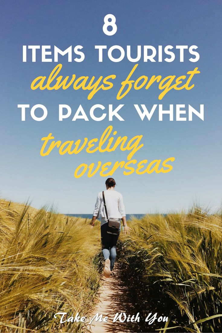 Pin to safe yourself from these first-timer mistakes: 8 items tourist always forget to pack when traveling overseas!